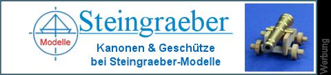 Gechütze bei Steingraeber-Modelle