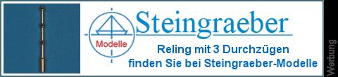 3 Durchzüge Schiffsgeländer bei Steingraeber-Modelle
